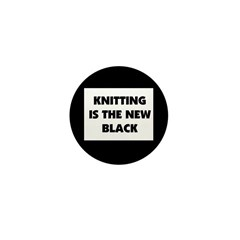 Knitting Is The New Black Mini Button (100 pack)