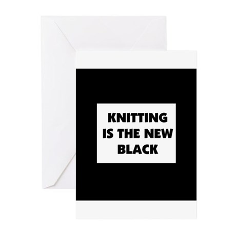 Knitting Is The New Black Greeting Cards (Pk of 10
