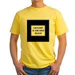 Crochet Is the New Black Yellow T-Shirt