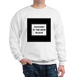 Crochet Is the New Black Sweatshirt