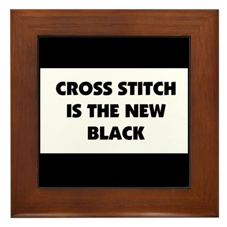 Cross Stitch is the New Black Framed Tile