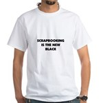 Scrapbooking is the New Black White T-Shirt