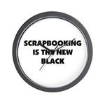 Scrapbooking is the New Black Wall Clock