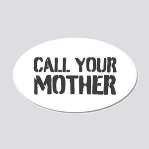 Call Your Mother Wall Decal