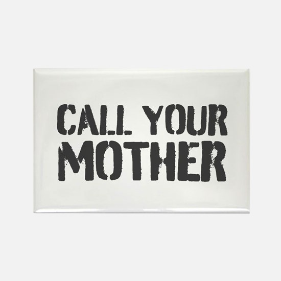 Call Your Mother Magnets