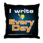 I Write Every Day - Throw Pillow