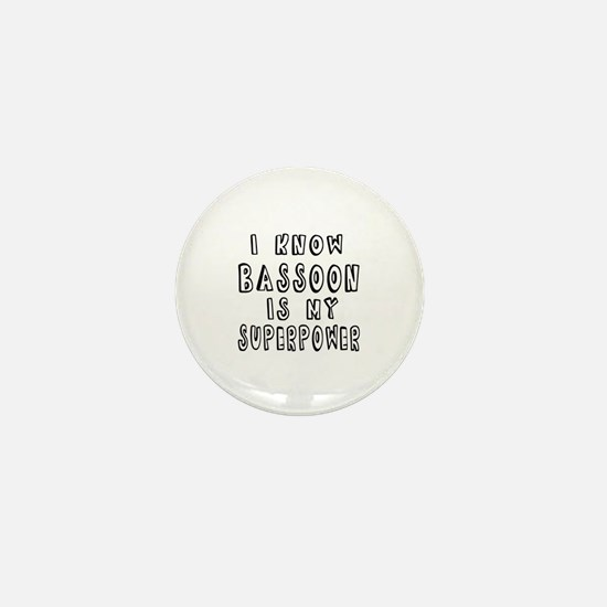 Bassoon is my superpower Mini Button