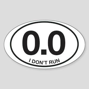 0.0 I Don't Run Sticker