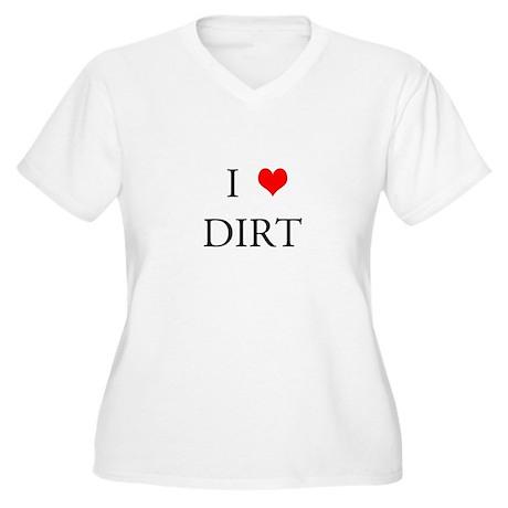 ILOVEDIRT Plus Size T-Shirt