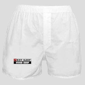 Eat Sleep Wood Shop Boxer Shorts