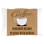 Coffee Required Pillow Case