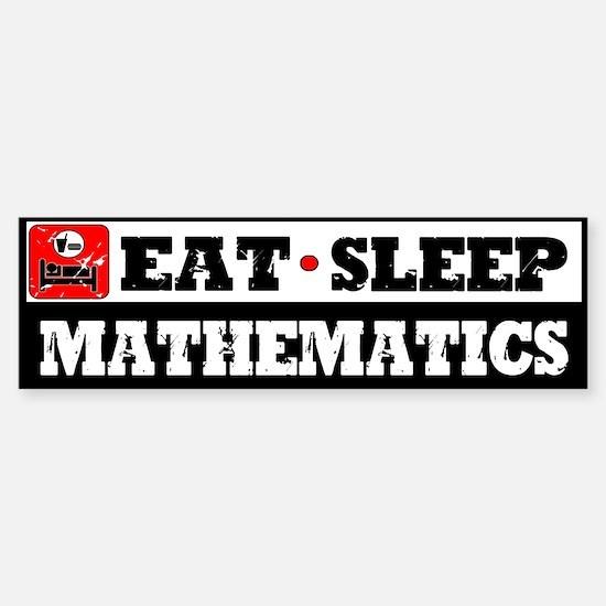 Eat Sleep Mathematics Sticker (Bumper)