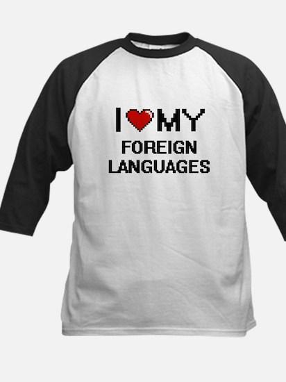 I Love My Foreign Languages Digita Baseball Jersey