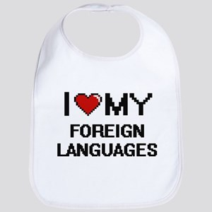 I Love My Foreign Languages Digital Retro Desi Bib