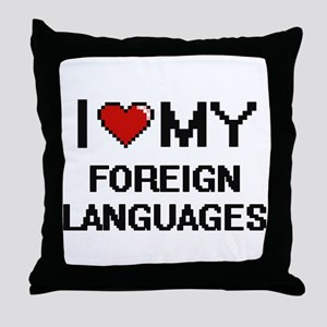 I Love My Foreign Languages Digital R Throw Pillow