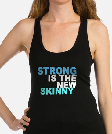 Cute Strong is the new skinny Racerback Tank Top