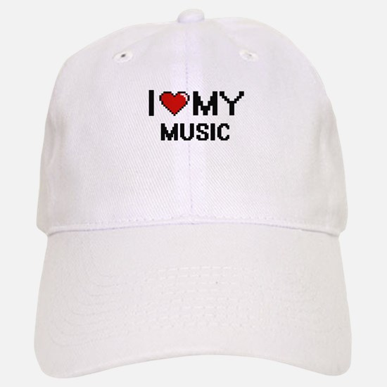 I Love My Music Digital Retro Design Baseball Baseball Cap