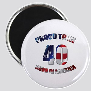 American 40th Birthday Magnet