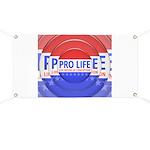 Pro Life Banner