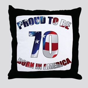 American 70th Birthday Throw Pillow