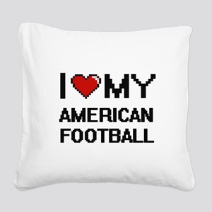 I Love My American Football D Square Canvas Pillow
