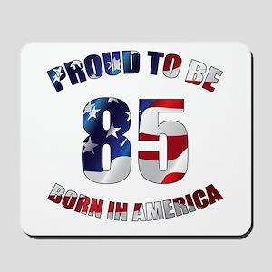 American 85th Birthday Mousepad