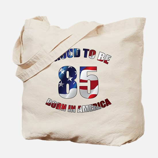 American 85th Birthday Tote Bag