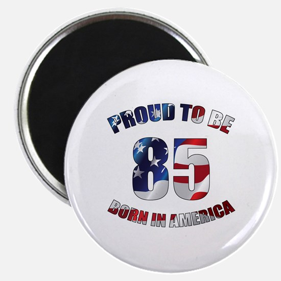 American 85th Birthday Magnet