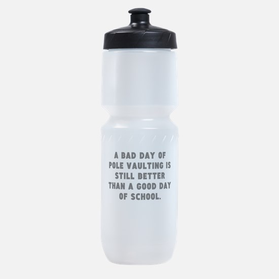 A Bad Day Of Pole Vaulting Sports Bottle