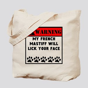 French Mastiff Will Lick Your Face Tote Bag
