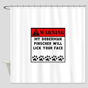 Doberman Pinscher Will Lick Your Face Shower Curta