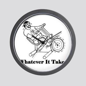 WHATEVER IT TAKES! Wall Clock