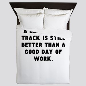 A Bad Day Of Track Queen Duvet