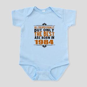 The Best Are Born In 1984 Baby Light Bodysuit