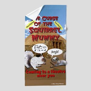 Curse of the Squirrel Mummy Beach Towel