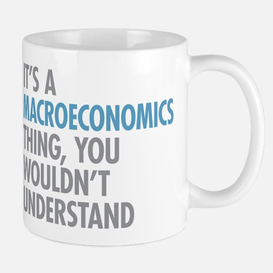 Macroeconomics Thing Mugs