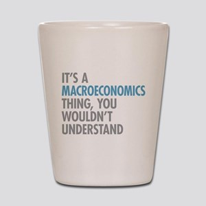 Macroeconomics Thing Shot Glass