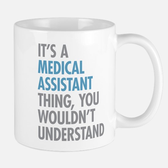 Medical Assistant Thing Mugs