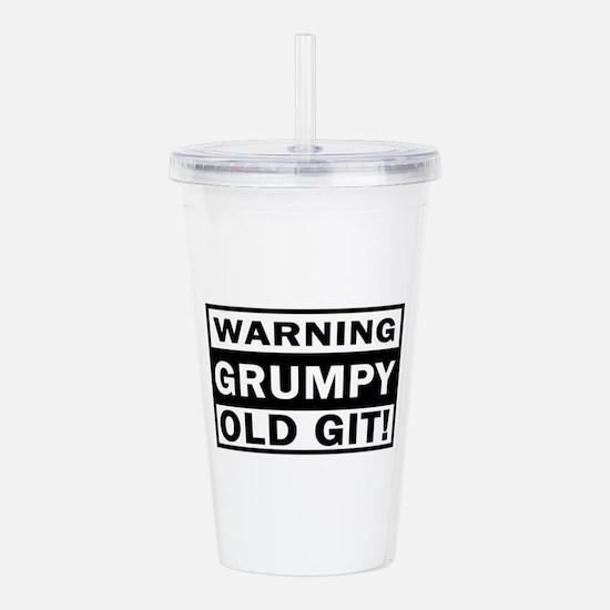 warning grumpy old git Acrylic Double-wall Tumbler