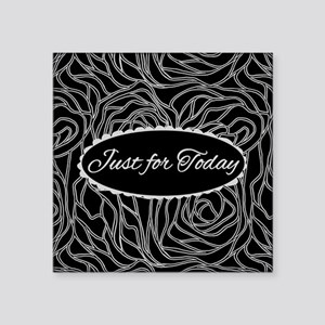 Just For Today Sticker