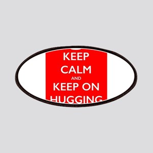 Keep Calm And Keep on Hugging Patch