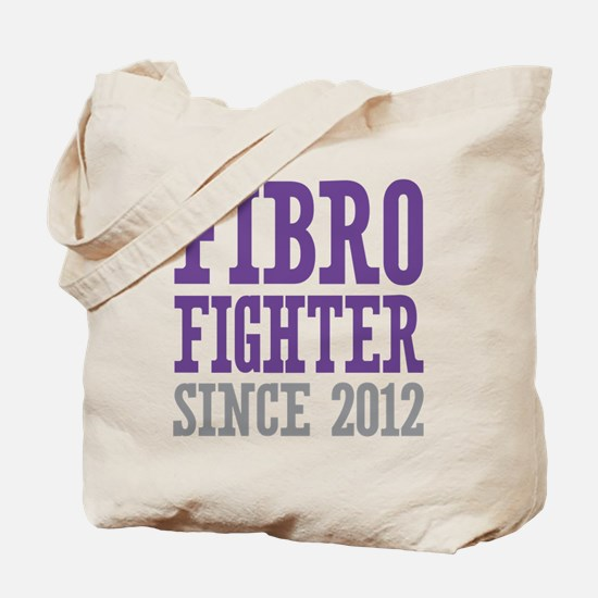 Fibro Fighter Since 2012 Tote Bag