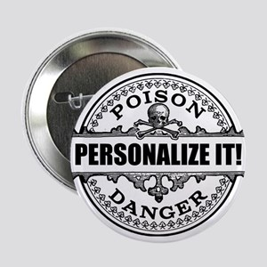 """personalized poison 2.25"""" Button"""
