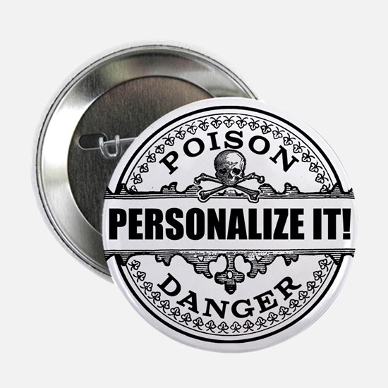 "personalized poison 2.25"" Button"