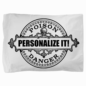 personalized poison Pillow Sham