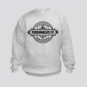 PERSONALIZED Poison Label Sweatshirt