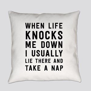 When life knocks me down Everyday Pillow