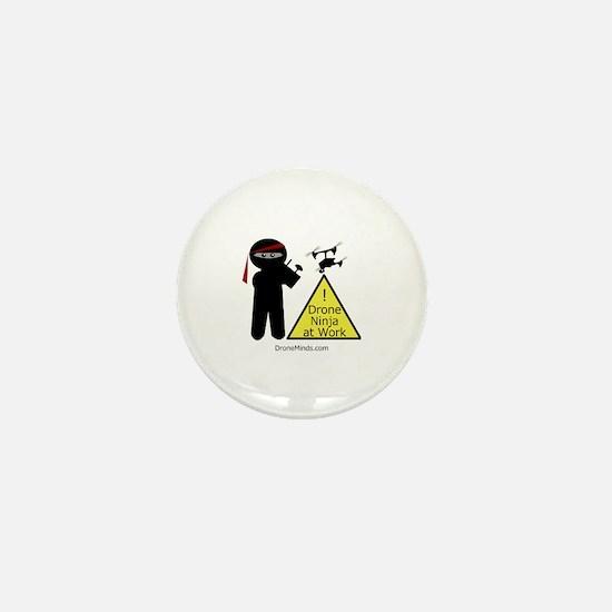 Drone Ninja at Work! Mini Button