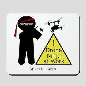 Drone Ninja at Work! Mousepad