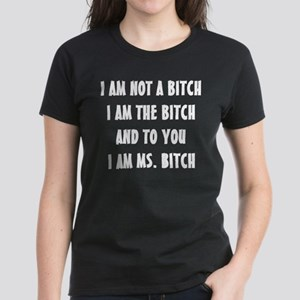 MS. BITCH Women's Dark T-Shirt